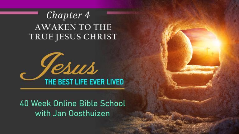 Awaken To The True Jesus Christ