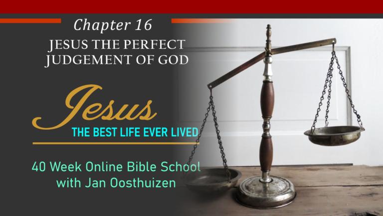 Jesus, The Perfect Judgement of God