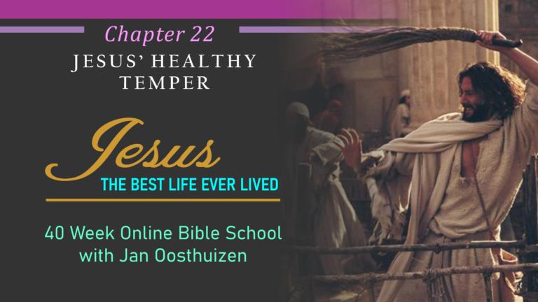 Jesus' Healthy Temper